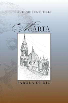 Maria parola di Dio di Antonio Centurelli